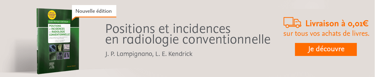 Positions et incidences en radiologie conventionnelle